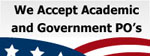 We Accept Academic and Government PO's